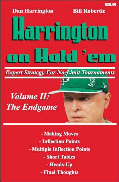 Harrington on Hold'em Expert Strategy for No Limit Tournaments, Vol. 2: Endgame