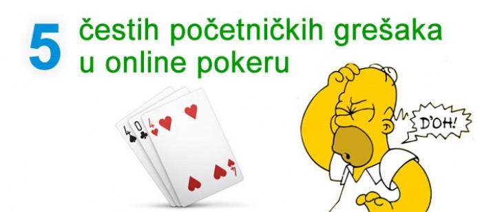 Pet čestih početničkih grešaka u online pokeru