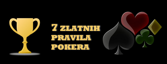 Sedam zlatnih pravila pokera