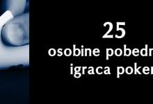 25 osobina pobedničkih igrača pokera